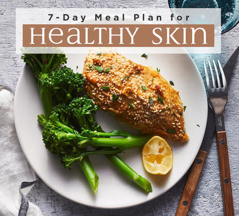 7 Days of Eating For Healthy Skin