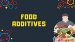 Additives in your food