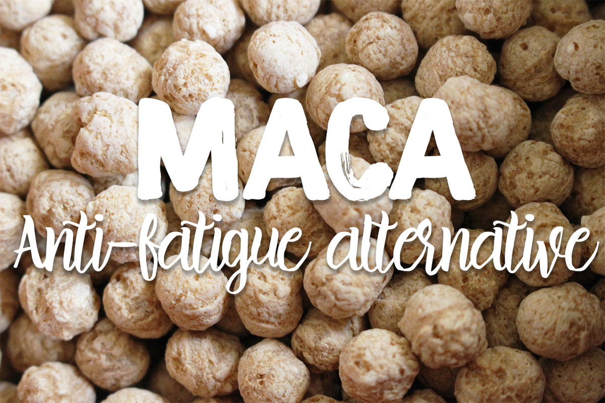 Maca is the new anti-fatigue alternative!