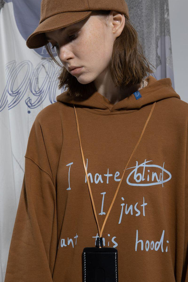 BLIND I Just Want This Hoodie