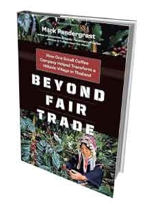 Beyond Fair Trade by Mark Pendergast | Beanwise