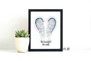 Angel Wings- Too Beautiful for Earth - Miscarriage Memorial - Pregnancy Loss