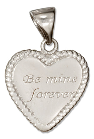"Sterling Silver Heart Shape ""Be Mine Forever"" Message Pendant"