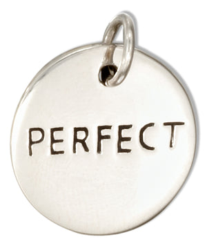 "Sterling Silver Round ""Perfect"" Message Charm"