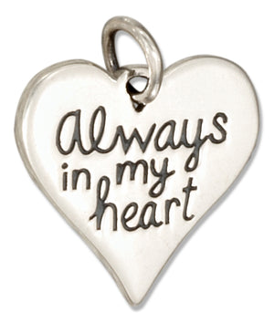 "Sterling Silver Heart Shape ""Always in My Heart"" Message Charm"