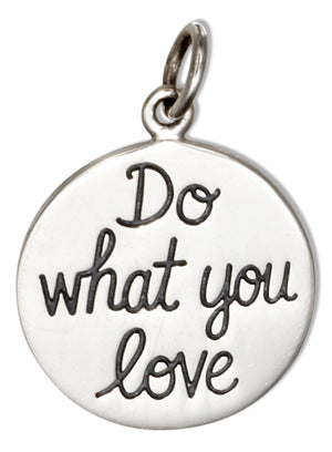Sterling Silver Do What You Love, Love What You Do Charm