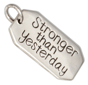 "Sterling Silver ""Stronger Than Yesterday"" Message Tag Pendant"