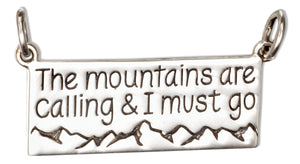 "Sterling Silver ""The Mountains Are Calling & I Must Go"" Message Tag Pendant"