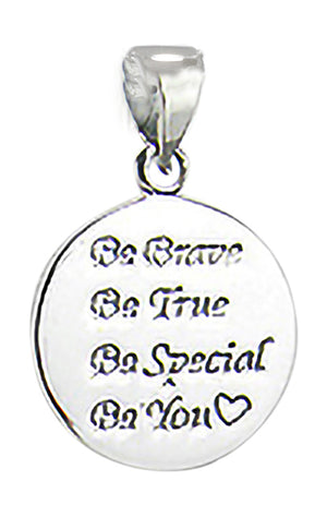 "Sterling Silver ""Be Brave - Be True - Be Special - Be You"" Round Disk Pendant"