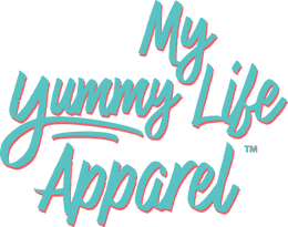 My Yummy Life Apparel
