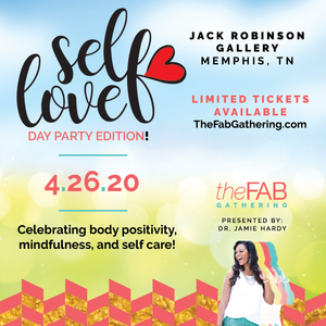 The FAB Gathering: Self Love Day Party