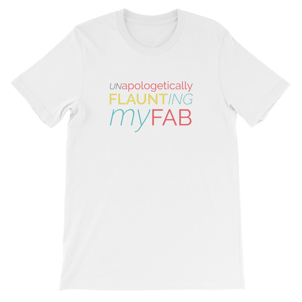 Unapologetically Fab Unisex Shirt