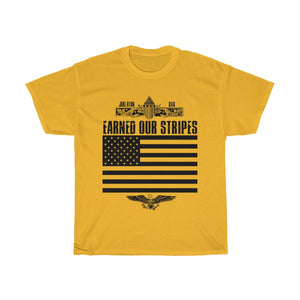 EARNED OUR STRIPES - Unisex Heavy Cotton Tee
