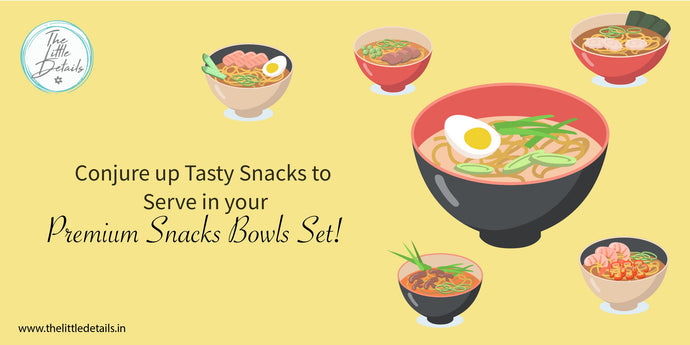 Conjure up Tasty Snacks to Serve in your Premium Snacks Bowls Set!