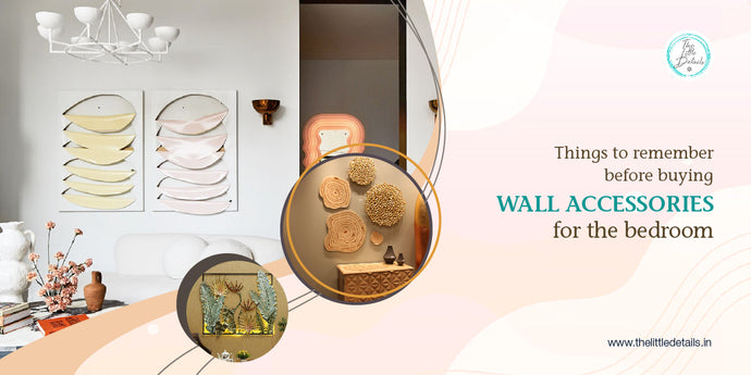 Things to Remember Before Buying Wall Accessories for the Bedroom