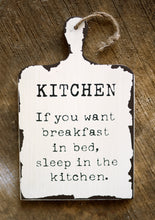 Load image into Gallery viewer, Kitchen Quote Wall Hanging - the-little-details-home-accents