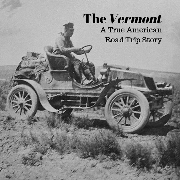 The Vermont: A True American Road Trip Story