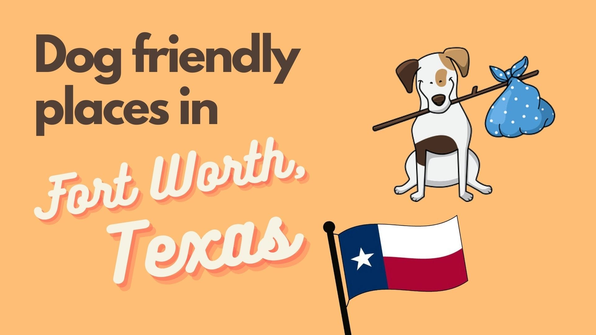 Dog friendly places in Fort Worth, Texas
