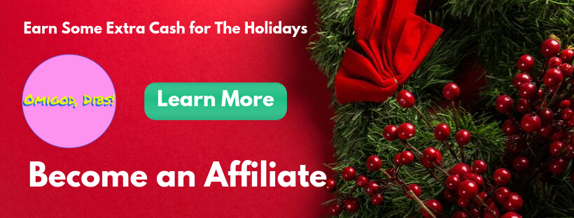 Become an Affiliate at Omigod, Dibs!