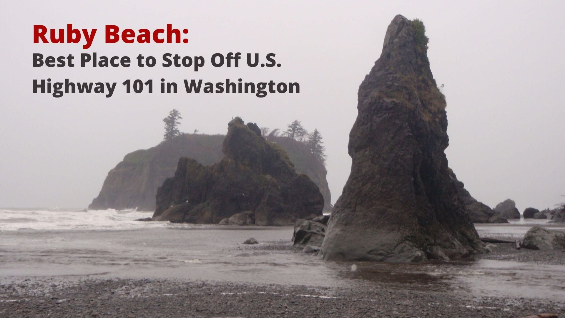 Ruby Beach: Best Place to Stop Off U.S. Hwy 101 in Washington