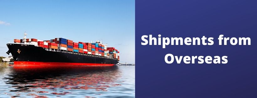 Shipments from Overseas