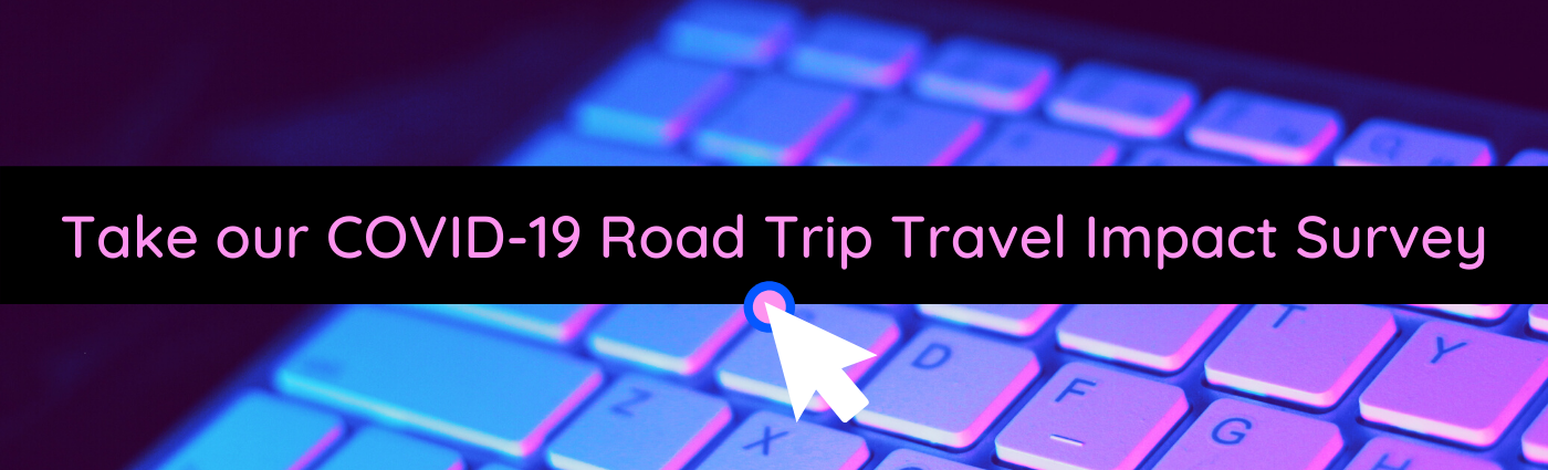 COVID-19 Road Trip Travel Impact in USA Survey