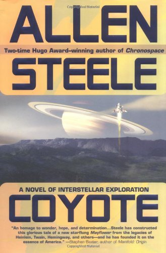 Coyote: A Novel of Interstellar Exploration - Omigod, Dibs!™