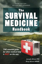 Load image into Gallery viewer, The Survival Medicine Handbook: THE essential guide for when medical help is NOT on the way