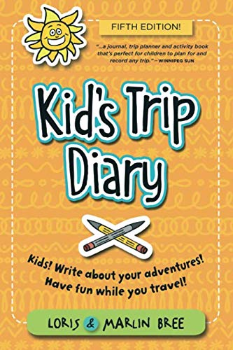 Kid's Trip Diary: Kids! Write about your own adventures. Have fun while you travel! - Omigod, Dibs!™