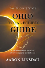 Load image into Gallery viewer, Ohio Total Eclipse Guide: Official Commemorative 2024 Keepsake Guidebook (2024 Total Eclipse State Guide Series) - Omigod, Dibs!™
