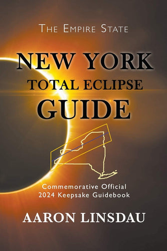 New York Total Eclipse Guide: Official Commemorative 2024 Keepsake Guidebook (2024 Total Eclipse Guide) - Omigod, Dibs!™