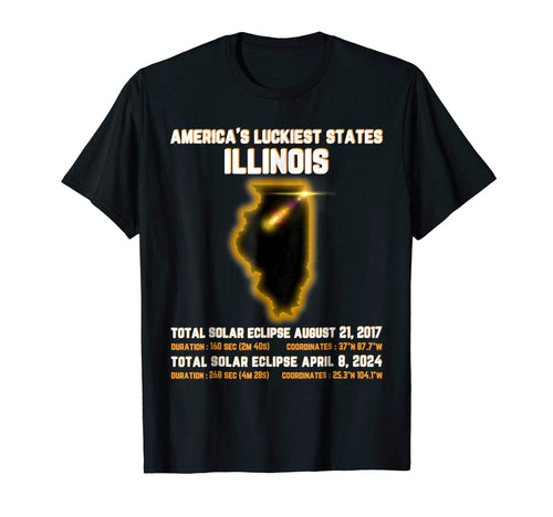 Total Solar Eclipse 2017- 2024 Shirt Luckiest State Illinois