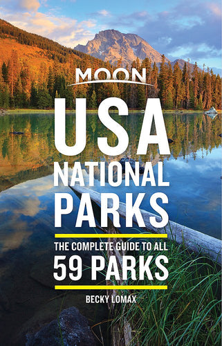Moon USA National Parks: The Complete Guide to All 59 Parks (Travel Guide) - Omigod, Dibs!™