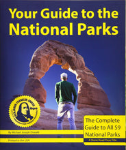 Load image into Gallery viewer, Your Guide to the National Parks: The Complete Guide to all 59 National Parks (Second edition)