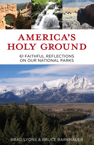 America's Holy Ground: 61 Faithful Reflections on Our National Parks - Omigod, Dibs!™