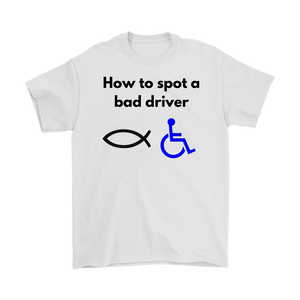 How to spot a bad driver Men's T-shirt