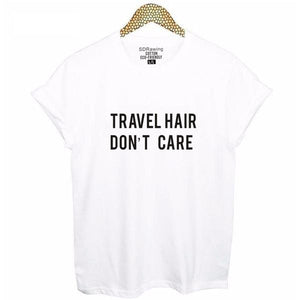Travel Hair Don't Care Women's T-Shirt