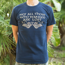 Load image into Gallery viewer, Not All Those Who Wander Are Lost T-Shirt (Mens) - Omigod, Dibs!™