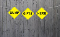 Dump Gifts Here Banner, Construction Party Banner, Construction Gift Table Banner