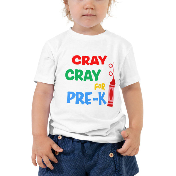 Cray Cray for Pre-K Toddler Short Sleeve Tee