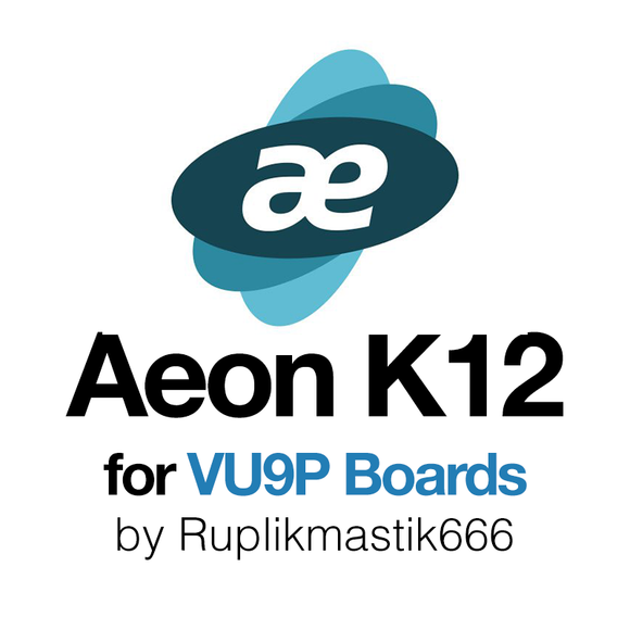 AEON K12 Miner License 41.4GH/s for VU9P Boards - by Ruplikmastik666