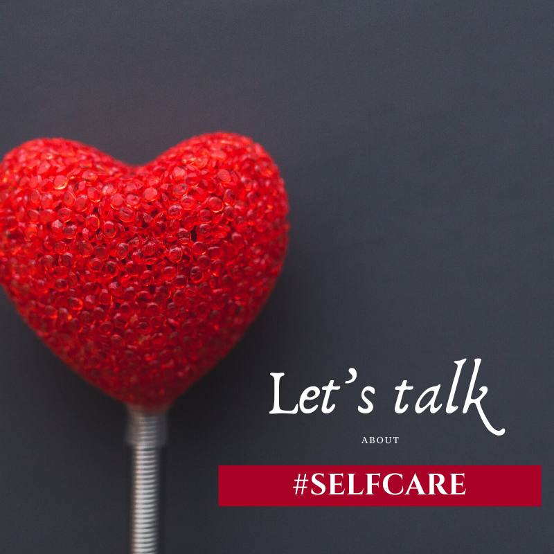 Let's talk about Self-Care