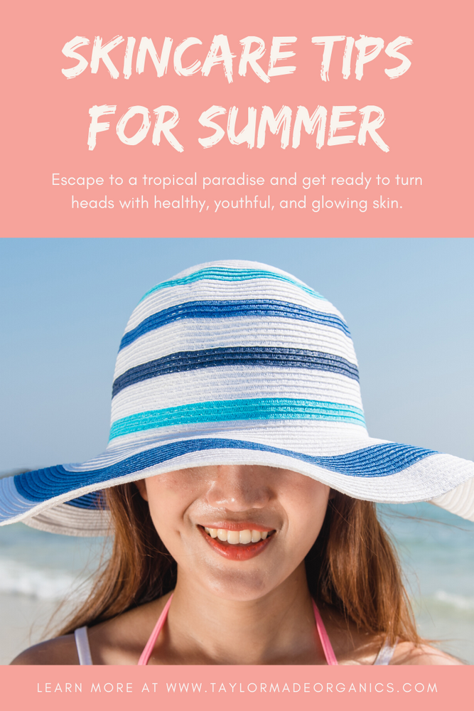 Skincare Tips for Summer