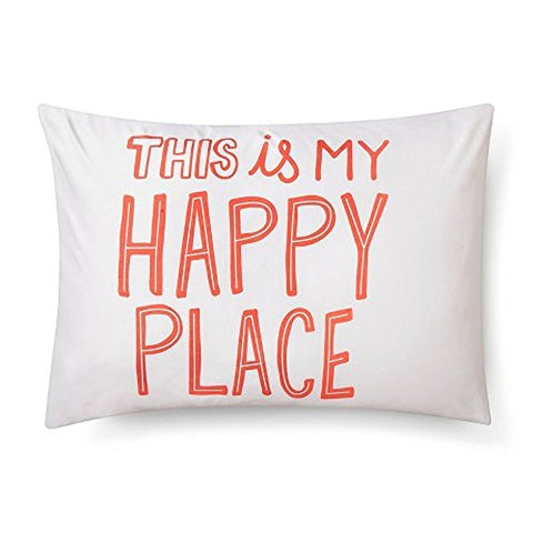 Pillowfort Standard Pillow Sham - ''This Is My Happy Place'' - 20'' X 26''