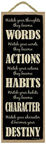 (Sjt99424) Watch Your Thoughts They Become Words, Watch Your Words They Become Actions, Watch Your Actions They Become Habits 5  X 15  Wood Plaque Sign