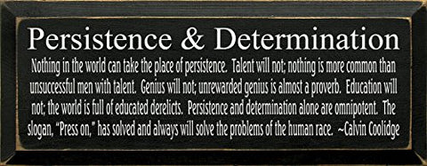 Wooden Sign - Persistence & Determination - Calvin Coolidge Quote (Old Black)