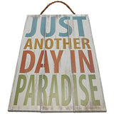 Just Another Day In Paradise Vintage Wood Sign For Beach House Wall Decor Or Gift -- Perfect Beach House Decor!