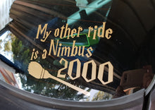 My other ride is a Nimbus 2000 Car Decal