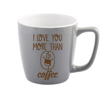 Valentines Day Mug - I like/love you more than coffee