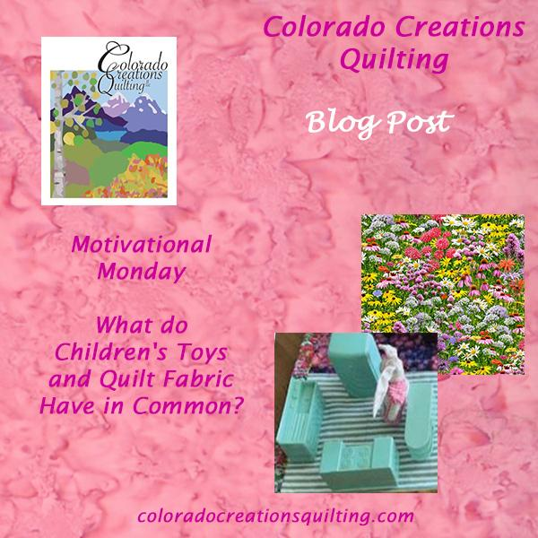 Motivational Monday: What do Toys and Quilt Fabric Have in Common?